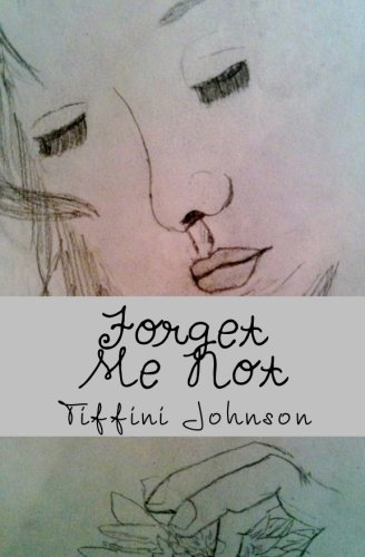 Forget Me Not By Tiffini Johnson