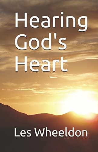 Hearing God's Heart By Les Wheeldon