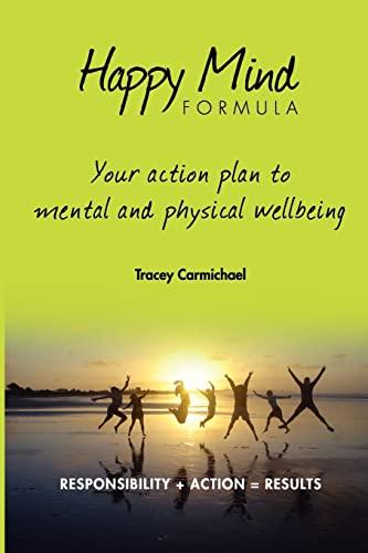 Happy Mind Formula By Tracey Carmichael