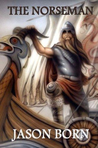 The Norseman By Jason Born