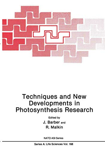 Techniques and New Developments in Photosynthesis Research By J. Barber