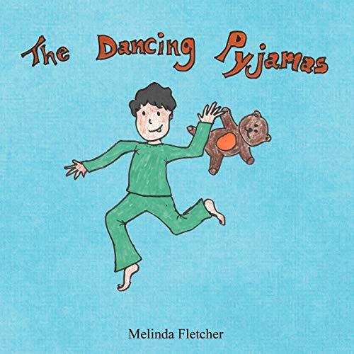 The Dancing Pyjamas By Melinda Fletcher