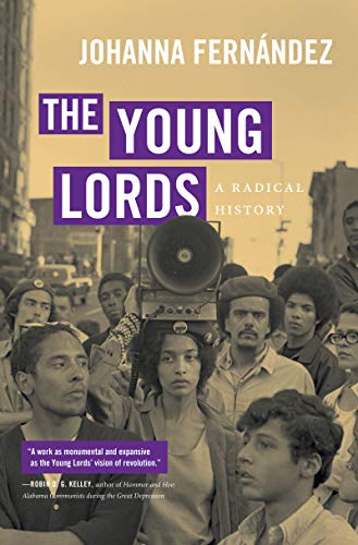 The Young Lords By Johanna Fernandez