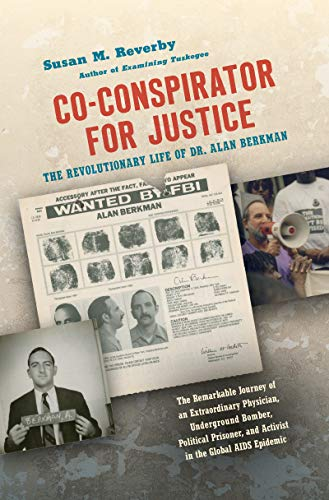 Co-conspirator for Justice By Susan M. Reverby