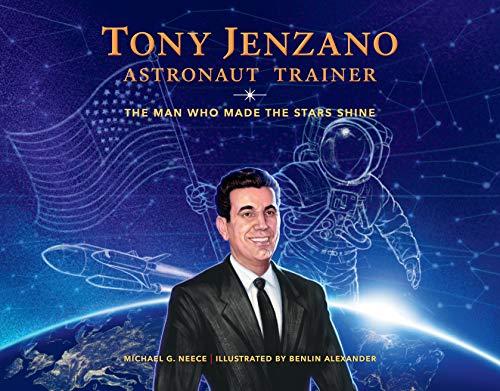 Tony Jenzano, Astronaut Trainer By Michael G. Neece