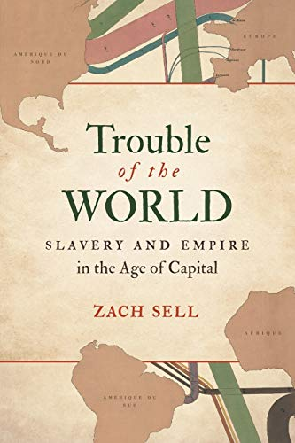 Trouble of the World By Zach Sell