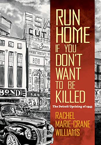 Run Home If You Don't Want to Be Killed By Rachel Williams