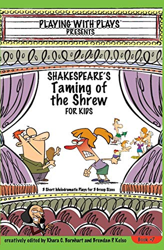 Shakespeare's Taming of the Shrew for Kids By Khara C Oliver