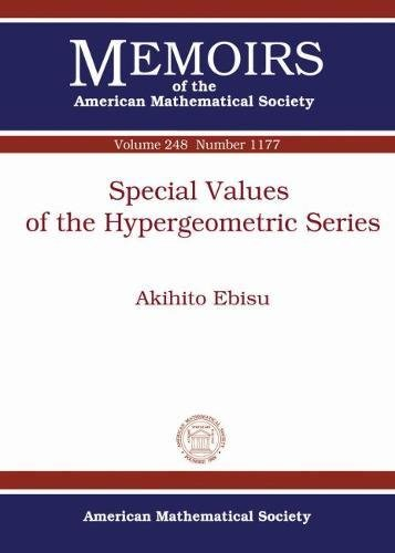 Special Values of the Hypergeometric Series By Akihito Ebisu
