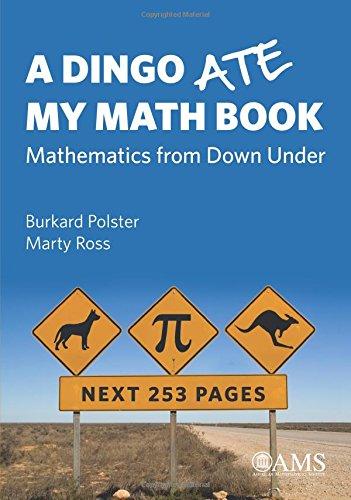 A Dingo Ate My Math Book By Burkard Polster
