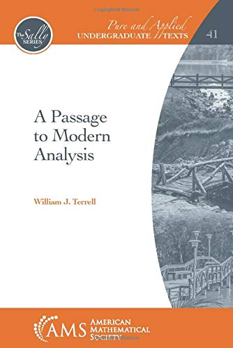 A Passage to Modern Analysis By William J. Terrell