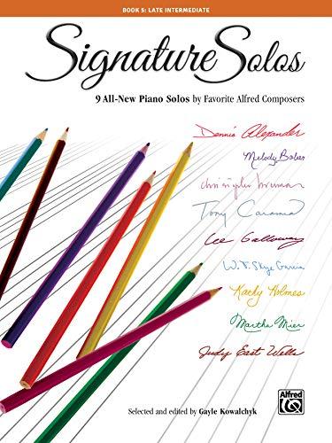 Signature Solos, Bk 5 By Gayle Kowalchyk