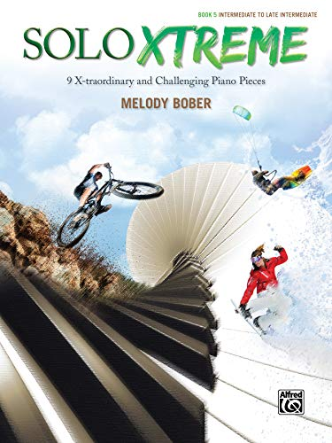 Solo Xtreme, Book 5 By Melody Bober