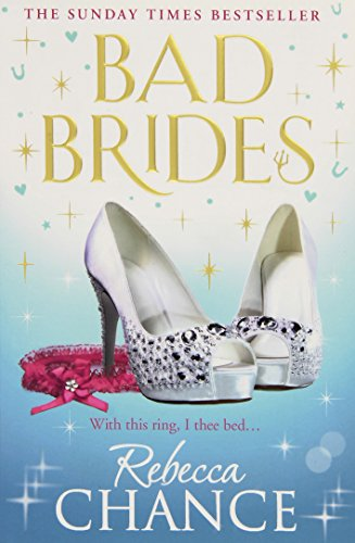 Bad Brides by Rebecca Chance