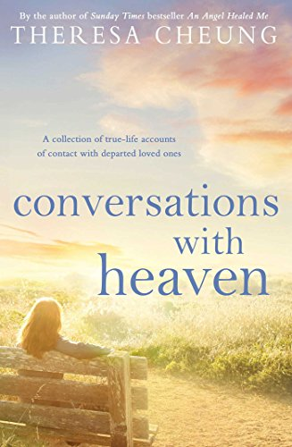 Conversations with Heaven by Theresa Cheung
