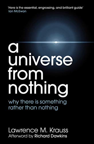 Universe From Nothing by Lawrence Krauss