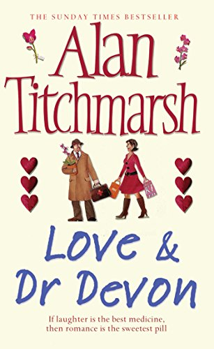 Love and Dr Devon by Alan Titchmarsh