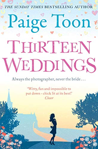 Thirteen Weddings By Paige Toon