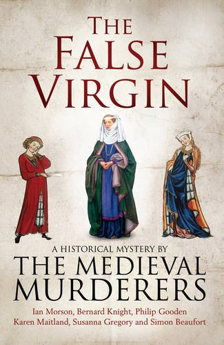 The False Virgin by The Medieval Murderers