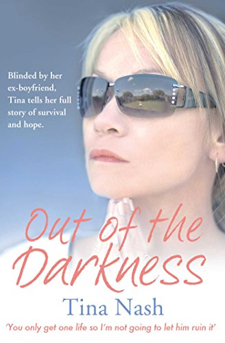 Out of the Darkness By Tina Nash