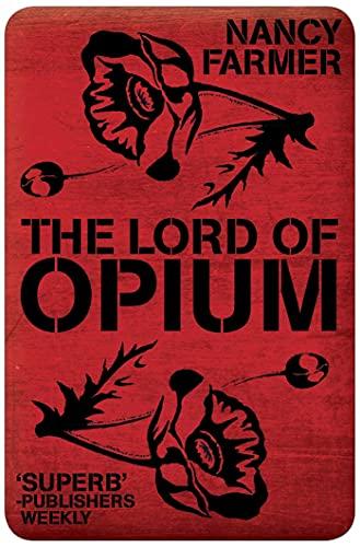 Lord of Opium By Nancy Farmer