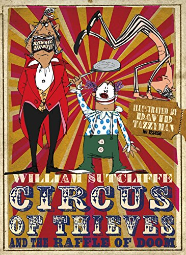 Circus of Thieves and the Raffle of Doom by William Sutcliffe