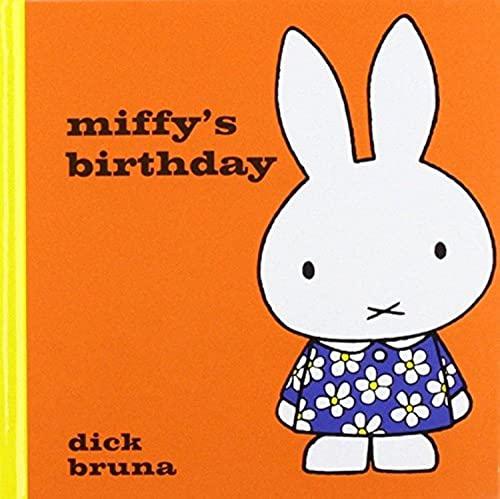 Miffy's Birthday By Dick Bruna