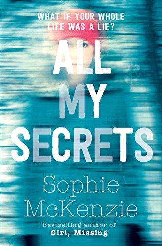 All My Secrets by Sophie McKenzie