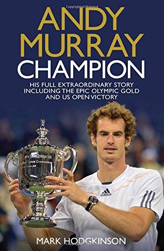 Andy Murray Wimbledon Champion By Mark Hodgkinson