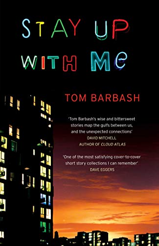 Stay Up with Me by Tom Barbash