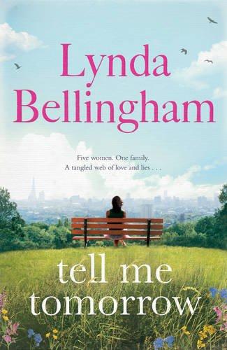 Tell Me Tomorrow By Lynda Bellingham