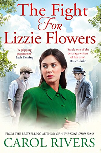 The Fight for Lizzie Flowers By Carol Rivers
