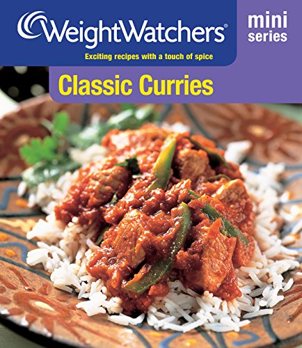 Classic Curries: Exciting Recipes with a Touch of Spice by Weight Watchers