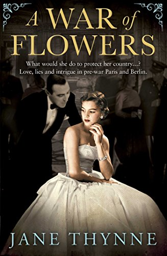 A War of Flowers by Jane Thynne