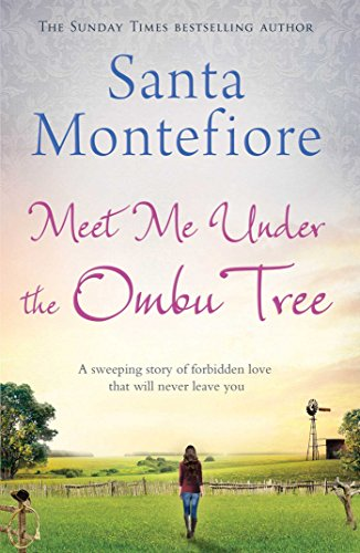 Meet Me Under the Ombu Tree By Santa Montefiore