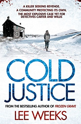 Cold Justice by Lee Weeks