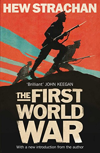 The First World War: A New History by Sir Hew Strachan