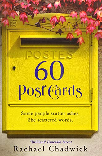 60 Postcards: Some People Scatter Ashes. She Scattered Words. by Rachael Chadwick