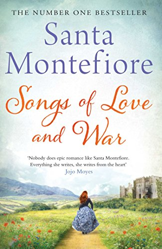 Songs of Love and War by Santa Montefiore