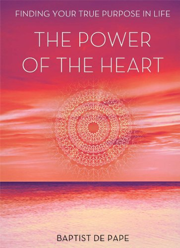 Power of the Heart By Baptist De Pape (Baptist De Pape)
