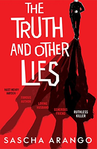 The Truth and Other Lies By Sascha Arango