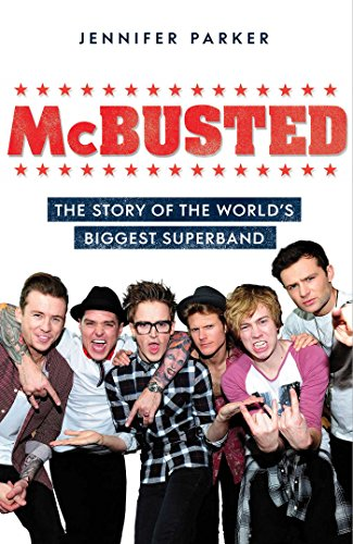 McBusted: The Story of the World's Biggest Super Band By Jennifer Parker