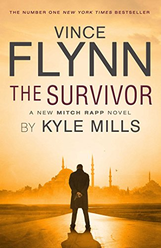 The Survivor (The Mitch Rapp Series) By Vince Flynn