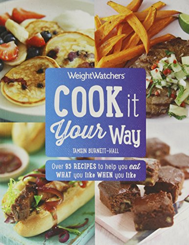 Weight Watchers Cook it Your Way By Tamsin Burnett-Hall