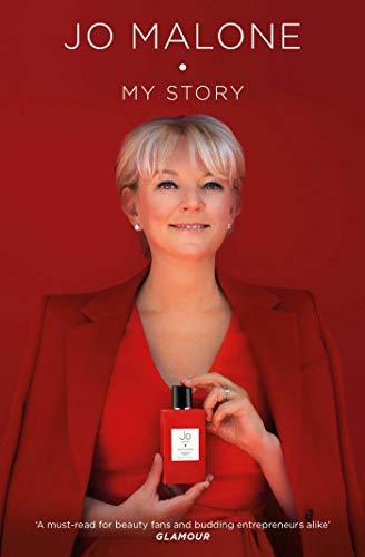 Jo Malone: My Story By Jo Malone