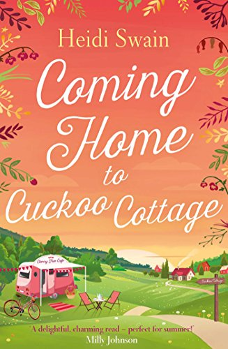 Coming Home to Cuckoo Cottage by Heidi Swain