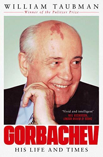 Gorbachev von Prof. William Taubman