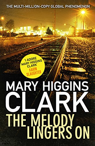The Melody Lingers on by Mary Higgins Clark