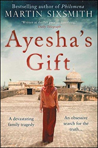Ayesha's Gift By Martin Sixsmith