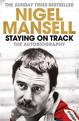 Staying on Track: The Autobiography by Nigel Mansell